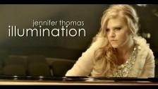 Jennifer Thomas 'Illumination' music video