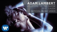 Adam Lambert 'Welcome to the Show' music video