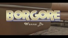 Borgore 'Wanna Do' music video