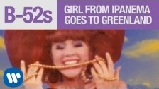 The B-52's 'Girl From Ipanema Goes To Greenland' music video