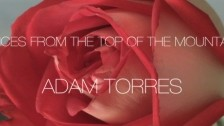 Adam Torres 'Voices From The Top of The Mountain' music video