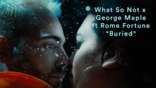 What So Not x George Maple 'Buried' music video