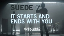 Suede 'It Starts And Ends With You' music video