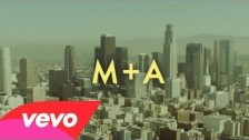 M+A 'Down The West Side' music video