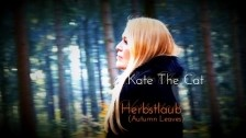 Kate The Cat 'Herbstlaub (Autumn Leaves)' music video