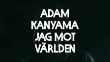 Adam Kanyama 'Intro' music video