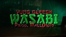 Yung Gleesh 'Wasabi' music video