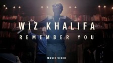 Wiz Khalifa 'Remember You' music video