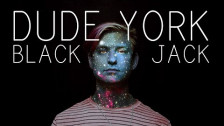 Dude York 'Black Jack' music video