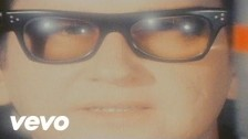 Roy Orbison 'Walk On' music video