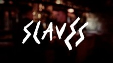 Slaves 'Hey' music video