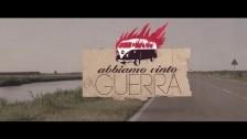 Lo stato sociale 'Abbiamo Vinto La Guerra' music video