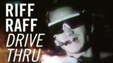 RiFF RAFF 'Drive Thru' music video