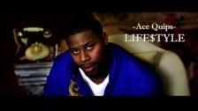Ace Quips 'Life$tyle' music video