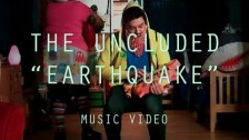 The Uncluded 'Earthquake' music video