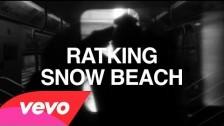 Ratking 'Snow Beach' music video