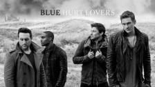 Blue 'Hurt Lovers' music video