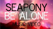 Seapony 'Be Alone' music video