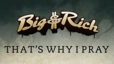 Big & Rich 'That's Why I Pray' music video