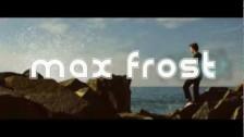 Max Frost 'My Walk' music video
