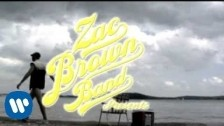 Zac Brown Band 'Toes' music video