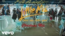 Little Mix 'Love Me Like You (Christmas Mix)' music video