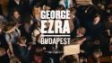 George Ezra 'Budapest' Music Video