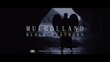 Mulholland 'Black Feathers' music video