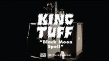 KingTuff 'Black Moon Spell' music video