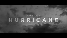 Thrice 'Hurricane' music video