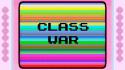 She Drew The Gun 'Class War' Music Video
