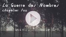 Chapelier Fou 'La Guerre des Nombres' music video