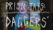 Prism Tats 'Daggers' music video