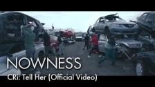 CRi 'Tell Her' music video