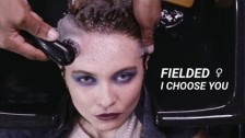 Fielded 'I Choose You' music video