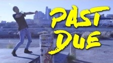 DVG 'Past Due' music video