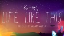 Kurt Vile 'Life Like This' music video