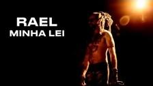 Rael 'Minha Lei' music video