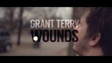 Grant Terry 'Wounds' music video