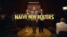 Naive New Beaters 'Heal Tomorrow' music video