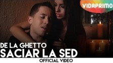 De La Ghetto 'Saciar La Sed' music video