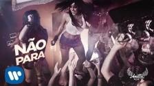 Anitta 'Não Para' music video
