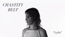 Chastity Belt 'Lydia' music video