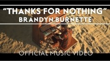Brandyn Burnette 'Thanks For Nothing' music video