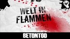 Betontod 'Welt in Flammen' music video