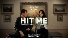 Suede 'Hit Me' music video