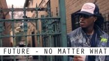 Future 'No Matter What' music video