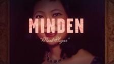 Minden 'Real Sugar' music video
