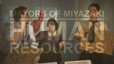 Mayors of Miyazaki 'Human Resources' music video