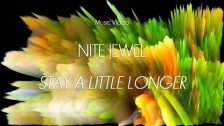 Nite Jewel 'Stay a Little Longer' music video